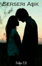 Serseri Aşık by darkangelt