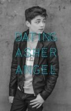 Dating Asher Angel by Taylor_Tapang