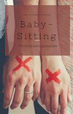 Baby-Sitting by -PriincesseLibanaise