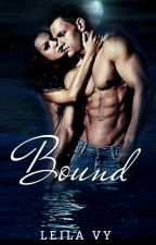 Bound (Mate Series #2✔) by RamenLady
