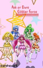 Ask/ Dare the Glitter Force! by cureheaart