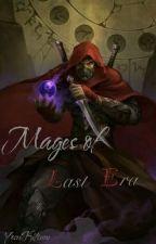 Mages of Last Era by YoseiKitsune