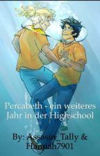 Percabeth - ein weiteres Jahr in der Highschool by Hannah7901
