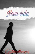 Nova Vida by HaughtDaughter