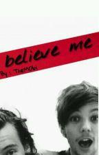 Believe me [L.S] by Them0bi