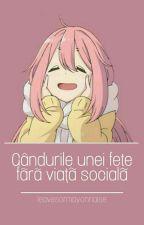 Gândurile Unei Fete Fără Viață Socială by --copil_depresiv