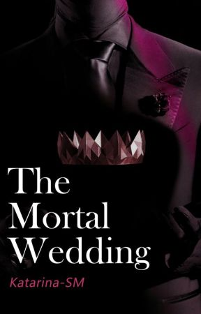 The mortal wedding by katarina-SM