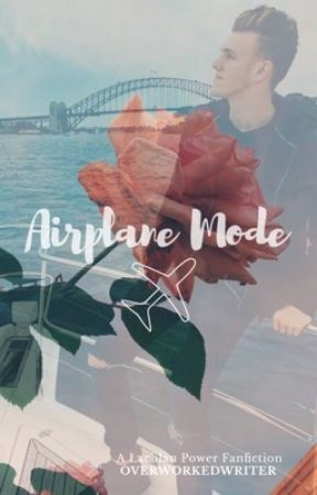 AIRPLANE MODE » LACHLAN POWER by overworkedwriter