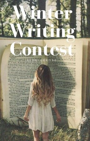 Winter Writing Contest by Alebluerose