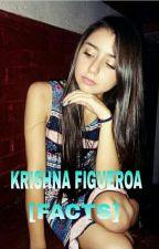 KRISHNA FIGUEROA [FACTS]©  by fanskrishnaFfigueroa