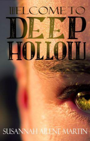Deep Hollow by SusannahMartin