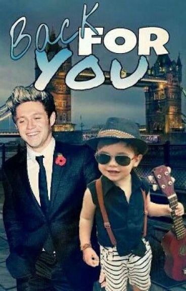 Back for you (Niall Horan y tu) TERMINADA