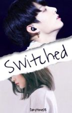 Switched - Jungkook FF by Daytime03