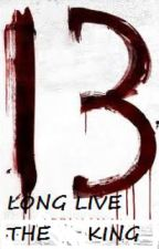 LONG LIVE THE KING (13) by Ali_4_later