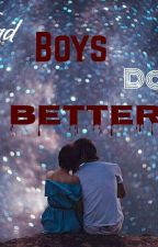 Bad Boys Do It Better (shqip) by The_daydreamer12