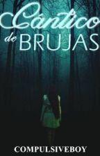 Cántico de Brujas by CompulsiveBoy