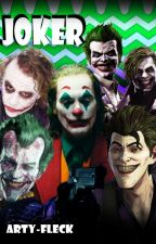 The Joker X Male Reader ONESHOTS by Perverted_Weeaboo