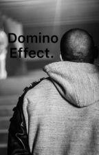 Domino Effect. (Quadrilogy to Lost & Broken.) by Amourjayy04