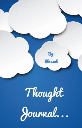thought Journal by BalanzaJA