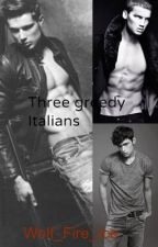 Three greedy Italians (three-shot) by Wolf_Fire_Ice