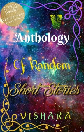 Anthology of Random Short Stories by Vishu4life