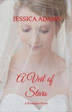 THE WEDDING SYMBOLS BOOK 5: A VEIL OF STARS (UNEDITED_TO BE PUBLISHED UNDER PHR) by jessicaadamsphr