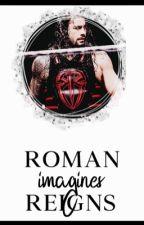 Roman Reigns Imagines  by putridcocks