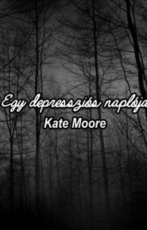 Egy depressziós naplója by kate666blood