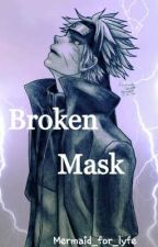 Broken Mask by Zero_Senju