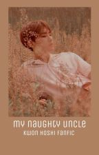 MY NAUGHTY UNCLE (hoshi smut) by QUEENIE_OLEFF