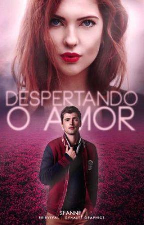 """Despertando o Amor - Livro 2 da série """"Além dos Nove Meses"""" by Sfanne"""