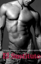 El Sustituto by yanii3