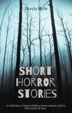 Short Horror Stories by poetiic_justiice