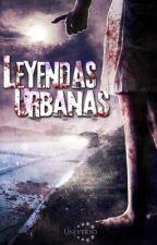 Leyendas Urbanas by AnaisDBB