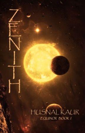 Zenith (Equinox #1) by itsendnottheend