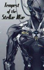 (Том 1)Tempest of the Stellar War / Буря Звёздной Войны by BoredOt