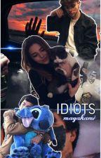 Идиоты by MagaKami