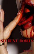 Student Bodies   h.s ✔️ by beylibra