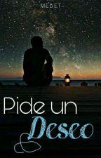 Pide un deseo by Mebeet