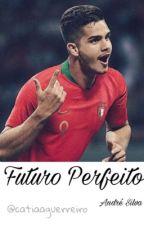 Futuro Perfeito | André Silva by catiaaguerreiro