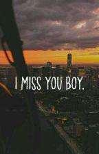 I Miss You Boy by rachelyulias