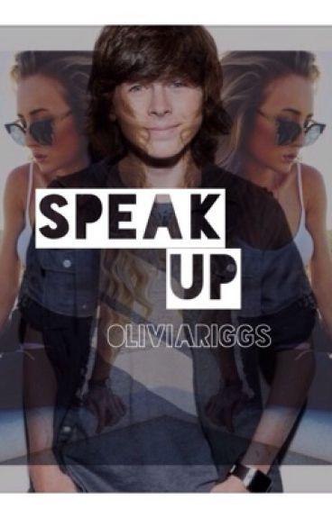 Speak Up: (Chandler Riggs)
