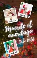 Muerde el muérdago by carolwilde93