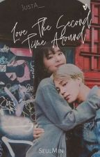 Love the Second Time Around (SeulMin) by justA__