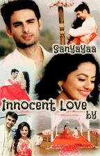 innocent love 💞 by sanyayaa