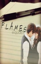 F.L.A.M.E.S. equals?? (One Shot Story) by forbiDDen30