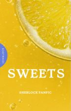 Sweets - BBC Sherlock (Johnlock) *last extra chapter added* by strawberryrhapsody