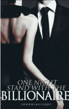 One Night Stand With The Billionaire by journialisqui