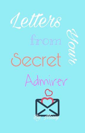 Letters from Ur Secret Admirer by Dorudoru