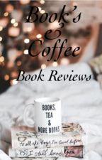 Books&Coffee - Book Reviews (Closed)  by nleach07